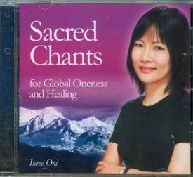 CD MUSICA | CD MUSICA SACRED CHANTS FOR GLOBAL ONENESS AND HEALING(IMEE OOI)