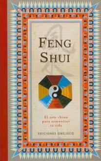 Libros de feng shui feng shui el arte chino para for El arte del feng shui