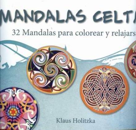 Libros de mandalas mandalas celtas 32 mandalas para - Libros para relajarse ...